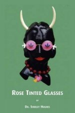 Rose Tinted Glasses