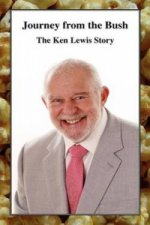 Journey from the Bush - The Ken Lewis Story