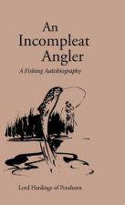 Incompleat Angler