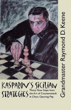 Kasparov's Sicilian Strategies