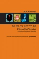 To be or Not to be Philosophical