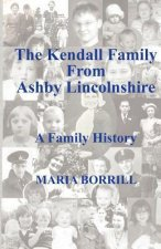 Kendall Family from Ashby, Lincolnshire