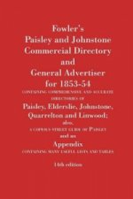 Fowler's Paisley and Johnstone Commercial Directory and General Advertiser for 1853-54