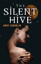 Silent Hive