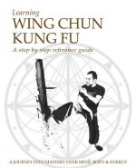 Learning Wing Chun Kung Fu