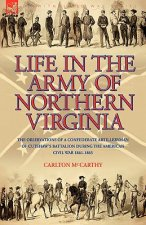 Life in the Army of Northern Virginia