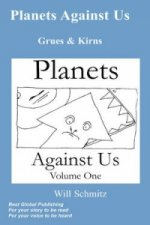 Planets Against Us- Grues and Kirns (second Edition)