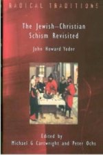 Jewish-Christian Schism Revisited