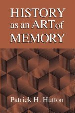 History as an Art of Memory