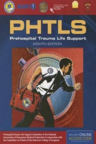 PHTLS 8E: Prehospital Trauma Life Support