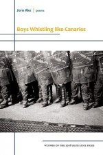 Boys Whistling Like Canaries