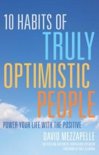 10 Habits of Truly Optimistic People