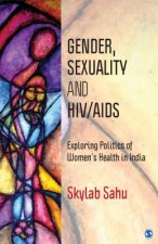 Gender, Sexuality and HIV/AIDS
