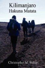 Kilimanjaro: Hakuna Matata