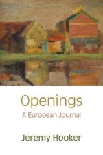 Openings: a European Journal