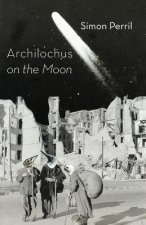 Archilochus on the Moon