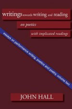 Essays on Performance Writing, Poetics and Poetry
