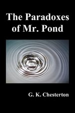 Paradoxes of Mr. Pond