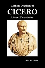 Catiline Orations of Cicero - Literal Translation
