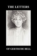 Letters of Gertrude Bell