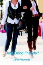 Just Good Friends?