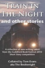 Train in the Night & Other Stories
