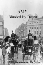 AMY Blinded by Deceit