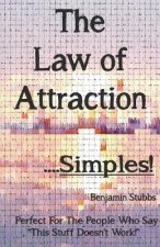 Law of Attraction...Simples
