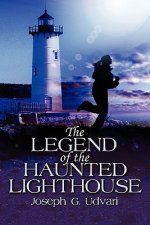 Legend of the Haunted Lighthouse