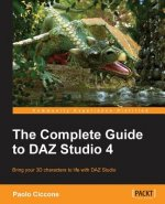 Complete Guide to Daz Studio 4