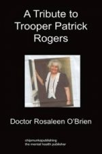 Tribute to Trooper Patrick Rogers
