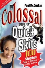 Colossal Book of Quick Skits