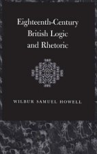 Eighteenth-Century British Logic and Rhetoric