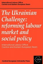 The Ukrainian Challenge: Reforming Labour Market and Social Policy