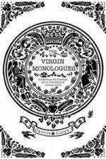 Virgin Monologues