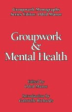 Groupwork in Mental Health
