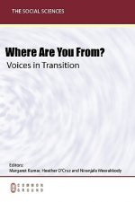 Where Are You From? Voices in Transition