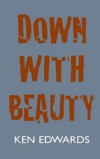 Down With Beauty