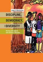 Discipline, Diversity, and Democracy
