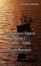 Carthaginian Empire Volume I