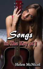 Songs In The Key of J