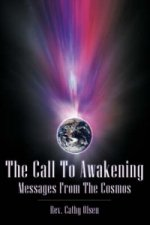 Call to Awakening - Messages from Fhe Cosmos