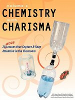 Chemistry with Charisma Volume 2