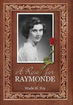 Rose for Raymonde