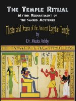 Temple Ritual of the Ancient Egyptian Mysteries- Theater & Drama of the Ancient Egyptian Mysteries