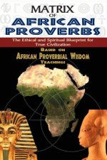 Matrix of African Proverbs