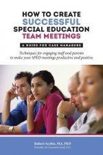 How to Create Successful Special Education Team Meetings