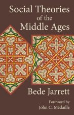 Social Theories of the Middle Ages
