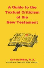 Guide to the Textual Criticism of the New Testament