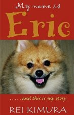 My Name is Eric